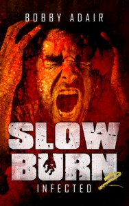 slow burn 2 infected bobby adair
