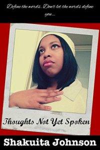 thoughts not yet spoken shakuita johnson