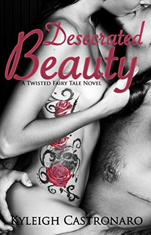desecrated beauty kyleigh castronaro