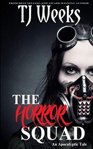 the horror squad tj weeks