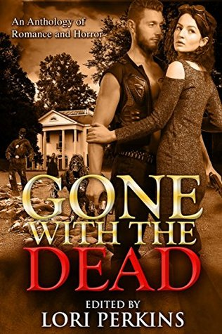 gone with the dead lori perkins