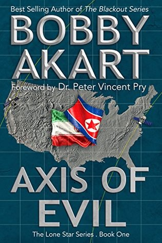 axis of evil bobby akart