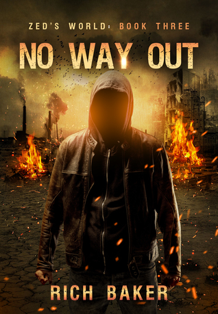 no way out zeds world book 3 rich baker