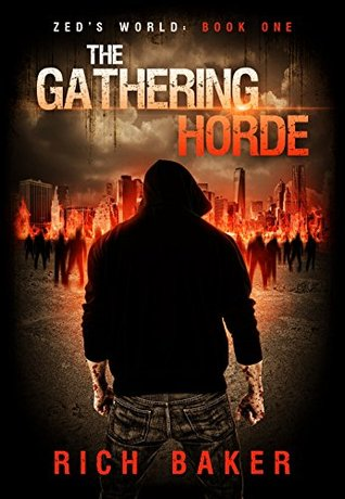 the gathersing horde zeds world 1 rich baker