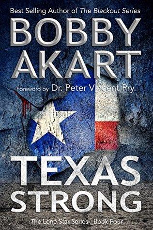 Texas Strong bobby akart