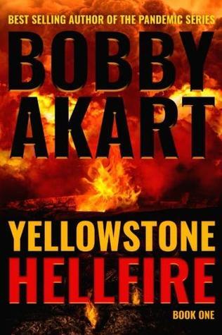 Yellowstone Hellfire bobby akart