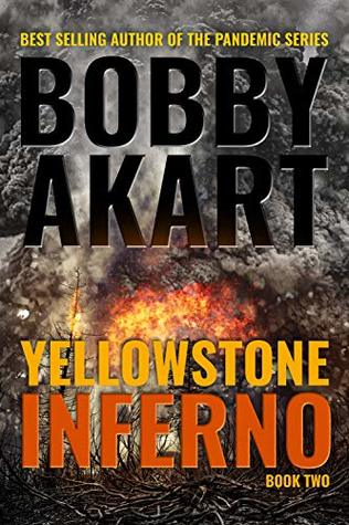 yellowstone inferno bobby akart