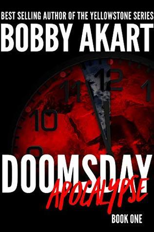 doomsday apocalypse bobby akart