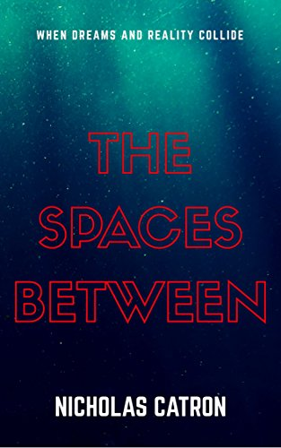 the spaces between nicholas catron