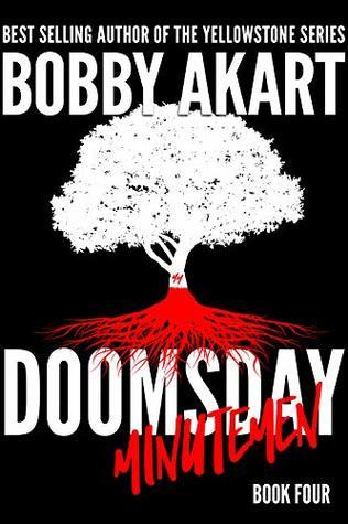 doomsday minutemen bobby akart